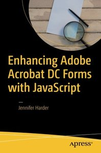 Enhancing Adobe Acrobat DC Forms with JavaScript-cover