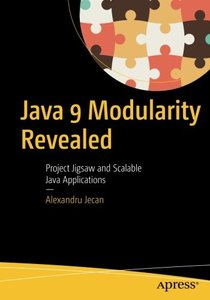 Java 9 Modularity Revealed: Project Jigsaw and Scalable Java Applications-cover