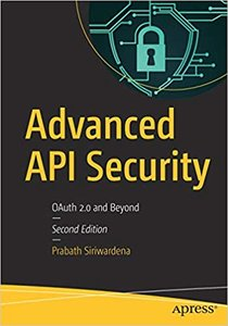 Advanced API Security: The Definitive Guide to API Security