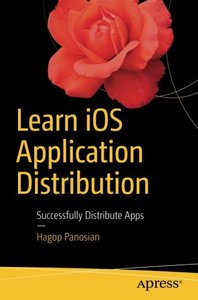 Learn iOS Application Distribution: Successfully Distribute Apps-cover