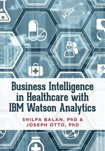 Business Intelligence in Healthcare with IBM Watson Analytics-cover