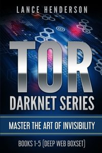 TOR DARKNET: Master the Art of Invisibility-cover