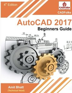 AutoCAD 2017 - Beginners Guide-cover