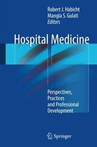 Hospital Medicine: Perspectives, Practices and Professional Development-cover