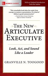 The New Articulate Executive: Look, Act and Sound Like a Leader-cover