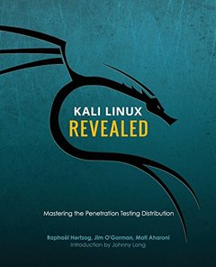 Kali Linux Revealed: Mastering the Penetration Testing Distribution-cover