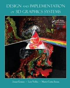 Design and Implementation of 3D Graphics Systems-cover