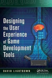 Designing the User Experience of Game Development Tools-cover