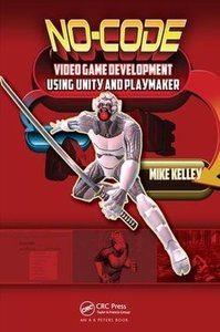 No-Code Video Game Development Using Unity and Playmaker-cover