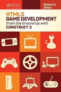 HTML5 Game Development from the Ground Up with Construct 2-cover