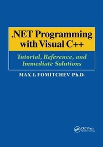 .NET Programming with Visual C++: Tutorial, Reference, and Immediate Solutions-cover