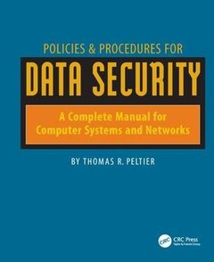 Policies & Procedures for Data Security: A Complete Manual for Computer Systems and Networks-cover