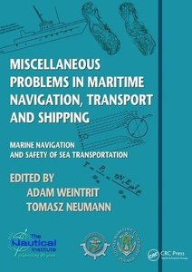 Miscellaneous Problems in Maritime Navigation, Transport and Shipping: Marine Navigation and Safety of Sea Transportation-cover