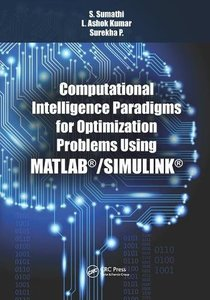 Computational Intelligence Paradigms for Optimization Problems Using MATLAB簧/SIMULINK簧-cover