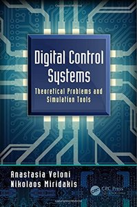 Digital Control Systems: Theoretical Problems and Simulation Tools-cover