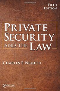 Private Security and the Law, 5th Edition-cover