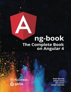 Ang-Book: The Complete Guide to Angular 4-cover
