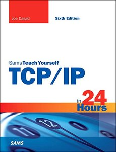 TCP/IP in 24 Hours, Sams Teach Yourself (6th Edition)-cover