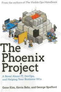 The Phoenix Project: A Novel about IT, DevOps, and Helping Your Business Win (Hardcover)-cover