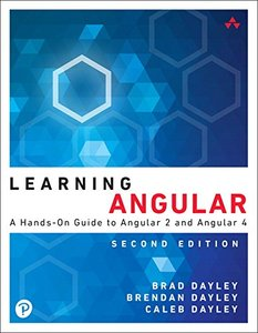 Learning Angular: A Hands-On Guide to Angular 2 and Angular 4 ( Learning ) (2ND ed.-cover