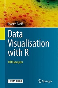 Data Visualisation with R: 100 Examples (2017)-cover