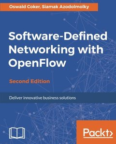 Software Defined Networking with OpenFlow - Second Edition-cover