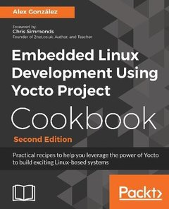 Embedded Linux Development using Yocto Project Cookbook, 2/e (Paperback)-cover