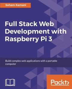 Full Stack Web Development with Raspberry Pi 3-cover