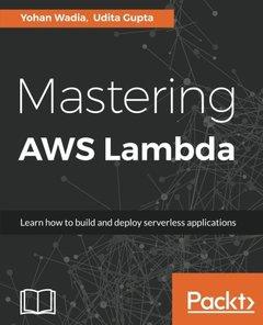 Mastering AWS Lambda-cover