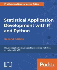 Statistical Application Development with R and Python-cover