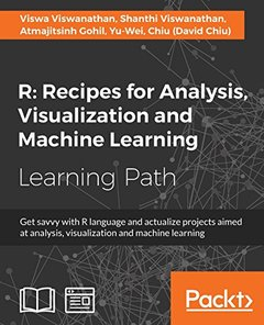 R: Recipes for Analysis, Visualization and Machine Learning-cover