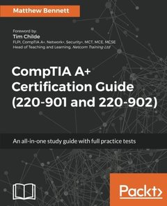 CompTIA A+ Certification Guide (220-901 and 220-902)-cover