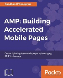 AMP: Building Accelerated Mobile Pages-cover