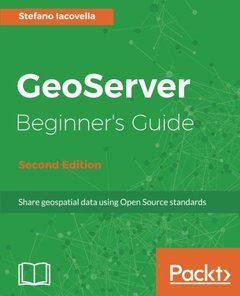 GeoServer Beginner's Guide - Second Edition-cover