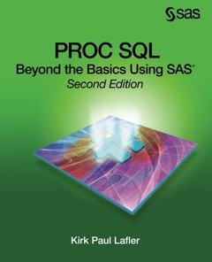 PROC SQL: Beyond the Basics Using SAS, Second Edition-cover
