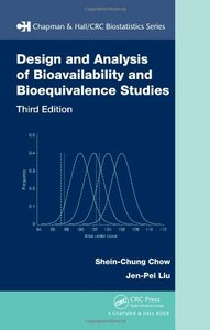 Design and Analysis of Bioavailability and Bioequivalence Studies, Third Edition (Chapman & Hall/CRC Biostatistics Series)-cover