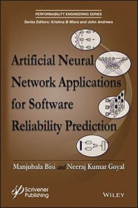 Artificial Neural Network Applications for Software Reliability Prediction (Performability Engineering Series)-cover