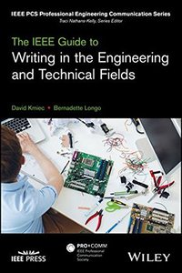 The IEEE Guide to Writing in the Engineering and Technical Fields (IEEE PCS Professional Engineering Communication Series)-cover