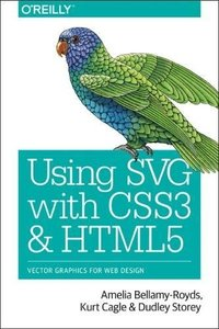 Using SVG with CSS3 and HTML5: Vector Graphics for Web Design-cover