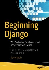 Beginning Django: Web Application Development and Deployment with Python-cover