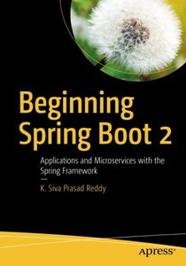 Beginning Spring Boot 2: Applications and Microservices with the Spring Framework-cover