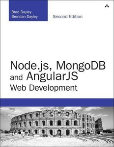 Node.js, MongoDB and Angular Web Development: The definitive guide to using the MEAN stack to build web applications, 2/e (Paperback)-cover