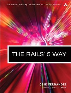 The Rails 5 Way (4th Edition) (Addison-Wesley Professional Ruby Series)-cover
