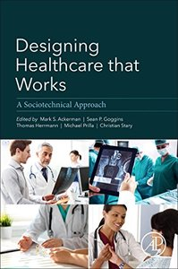 Designing Healthcare That Works: A Sociotechnical Approach-cover