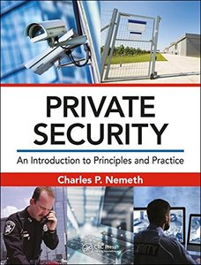 Private Security: An Introduction to Principles and Practice-cover