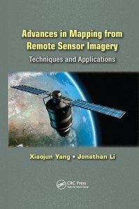 Advances in Mapping from Remote Sensor Imagery: Techniques and Applications-cover
