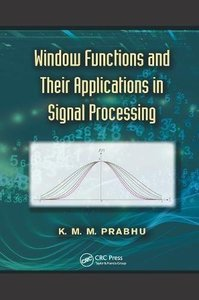 Window Functions and Their Applications in Signal Processing-cover