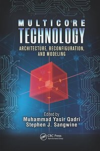 Multicore Technology: Architecture, Reconfiguration, and Modeling (Embedded Multi-Core Systems)-cover