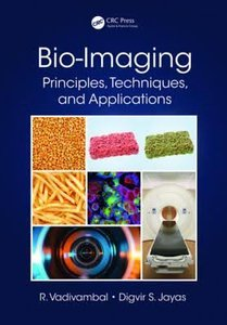 Bio-Imaging: Principles, Techniques, and Applications-cover