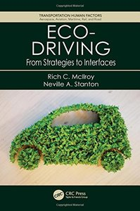Eco-Driving: From Strategies to Interfaces (Transportation Human Factors)-cover